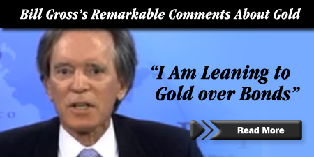 Bill Gross's Comments About Gold