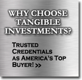 Why Choose Tangible Investments?
