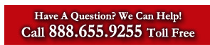 Have A Question? We Can Help! Call 888.655.9255